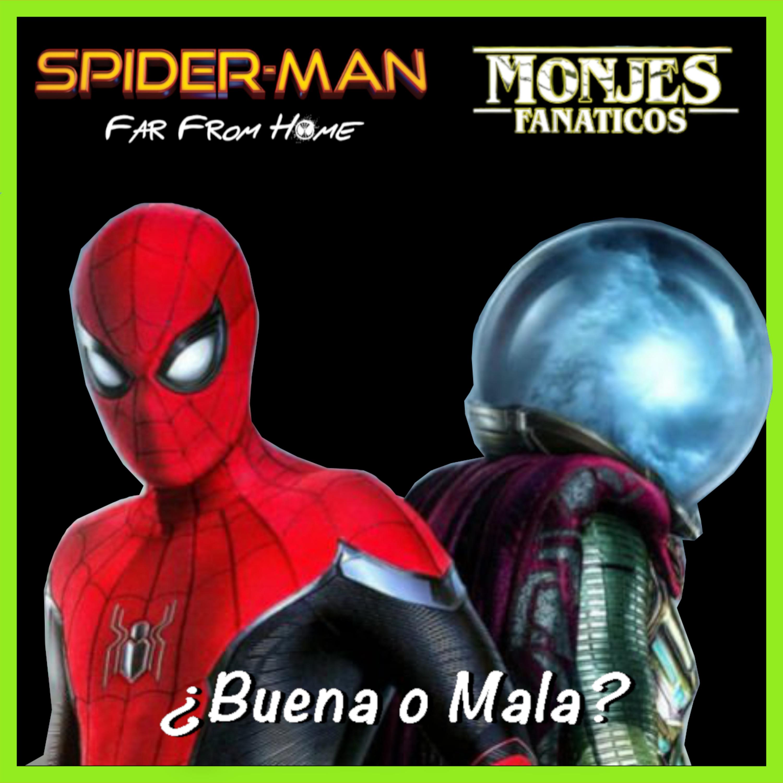 117. Spiderman Lejos de Casa, ¿Buena o Mala? - Review con Spoilers.