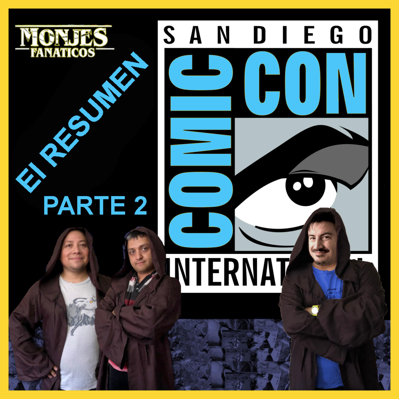 120. Resumiendo la Comic Con 2019 - Parte 2