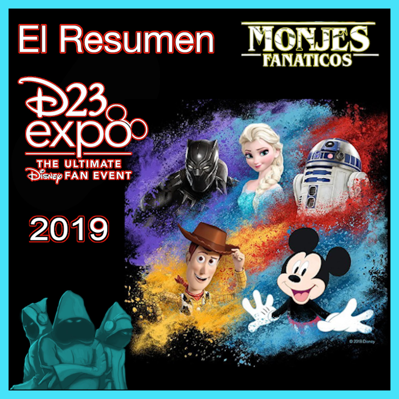 125. Resumen de la Expo D23 2019.