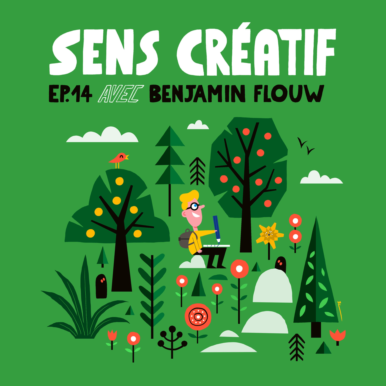 (#14) BENJAMIN FLOUW, auteur-illustrateur | Entre commandes et projets d'éditions