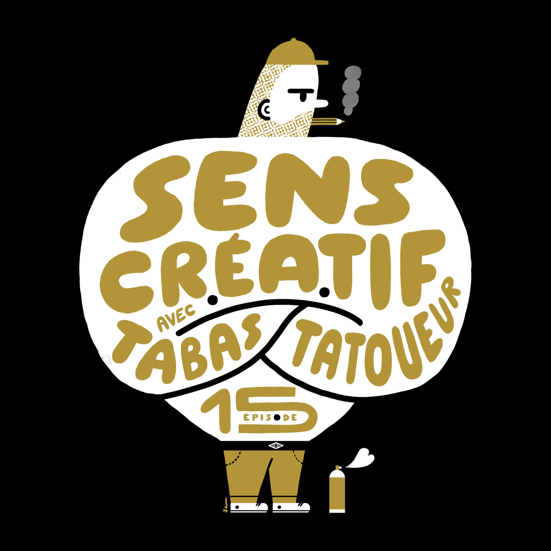 (#15) TABAS, tatoueur, graphiste, illustrateur | L'éternelle quête de sens et de plaisir