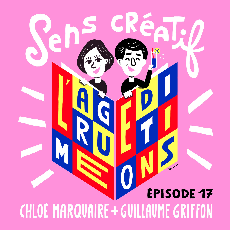 (#17) CHLOÉ MARQUAIRE & GUILLAUME GRIFFON, éditeurs | Les coulisses de L'AGRUME éditions