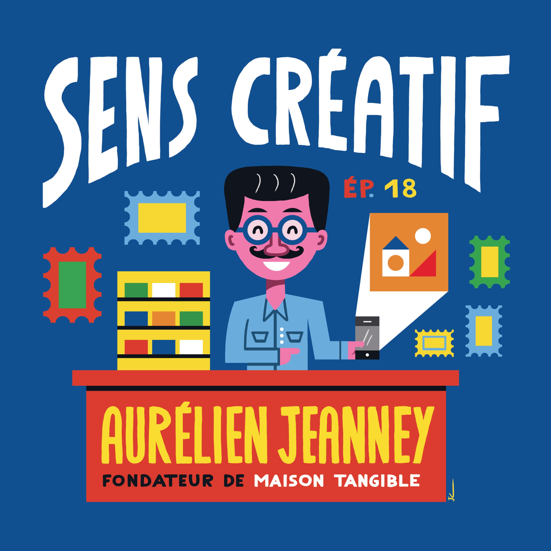 (#18) AURÉLIEN JEANNEY, illustrateur, directeur artistique, éditeur/galeriste | Créer pour ne pas s'ennuyer