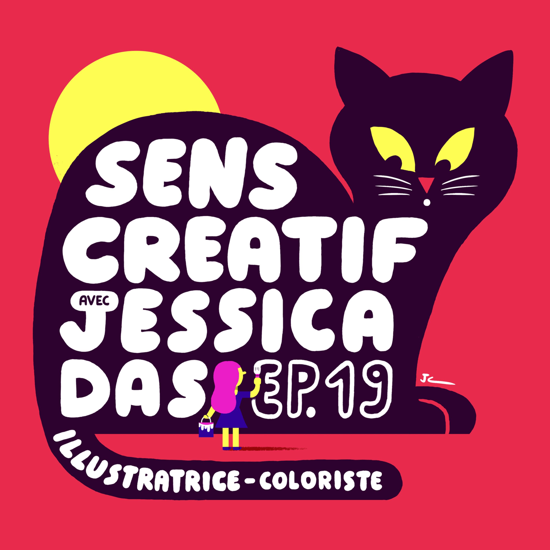 (#19) JESSICA DAS, illustratrice et coloriste | Rêver sa vie en couleurs