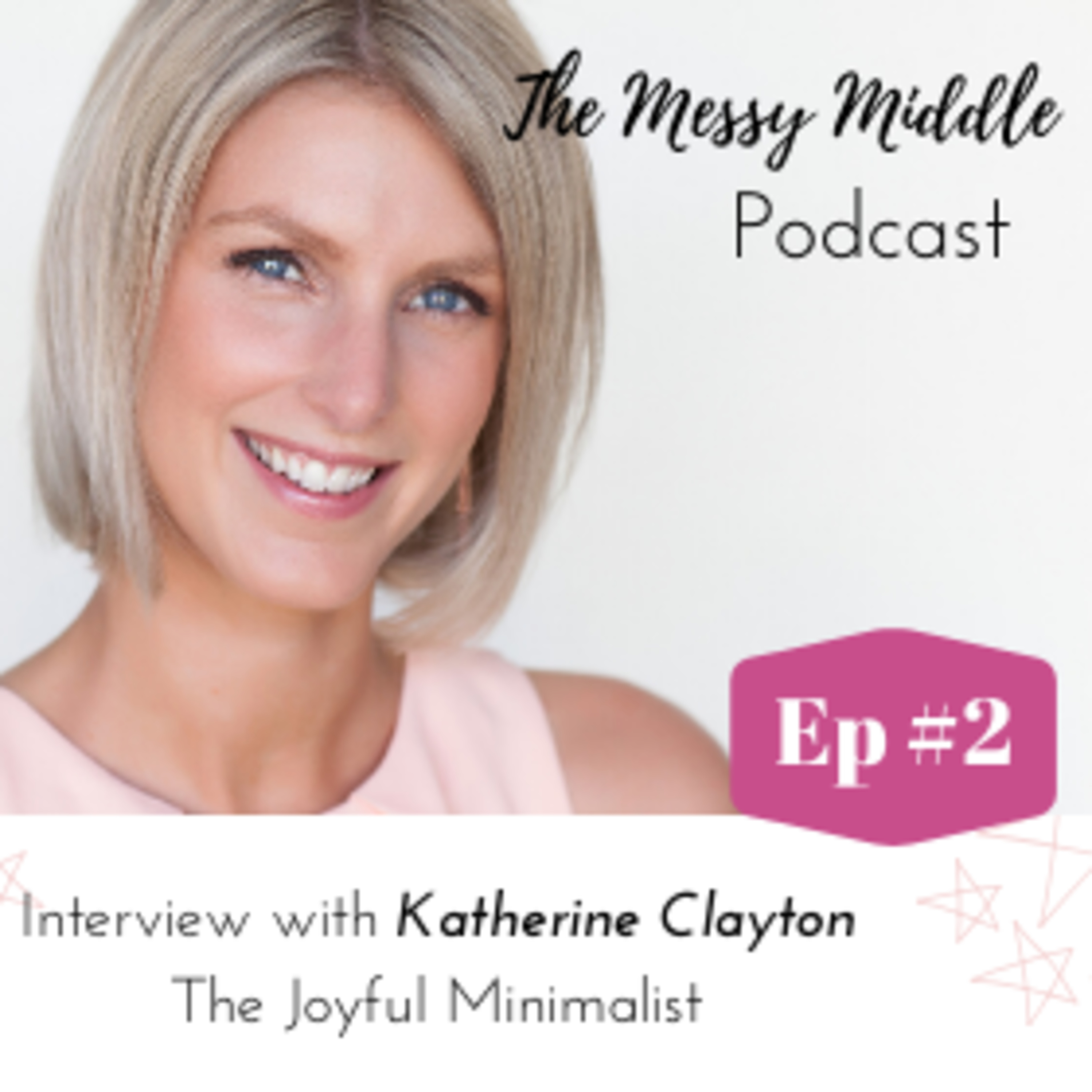 #2 Interview with Katherine Clayton