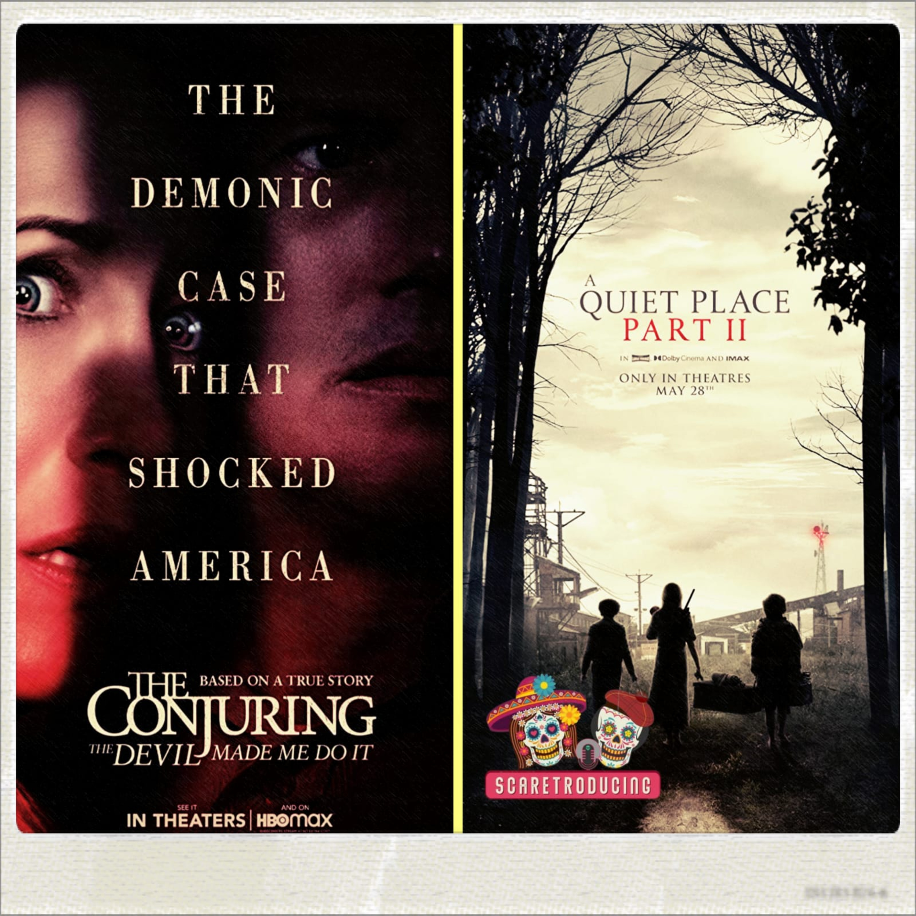 The Conjuring: The Devil Made Me Do It (2021) & A Quiet Place Part II (2021)