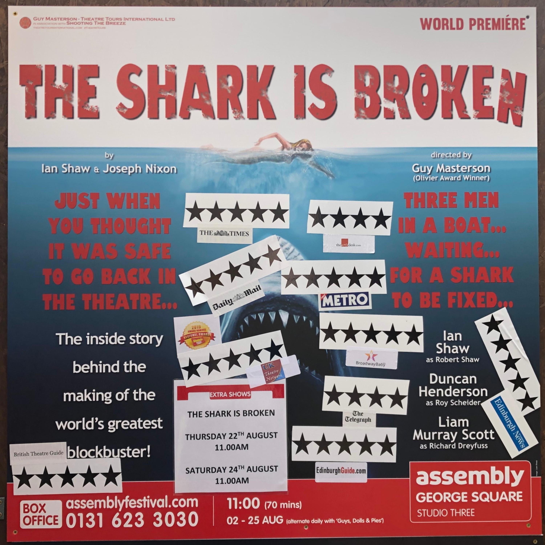 S02E15 - THE SHARK IS BROKEN by Ian Shaw & Joseph Nixon @ Assembly George Square Studios / Three - EdFringe2019
