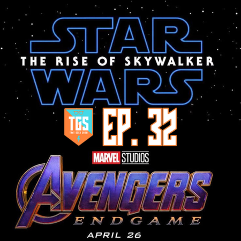 Episode 032: Star Wars: The Rise of Skywalker Trailer Breakdown, and Avengers: Endgame Predictions