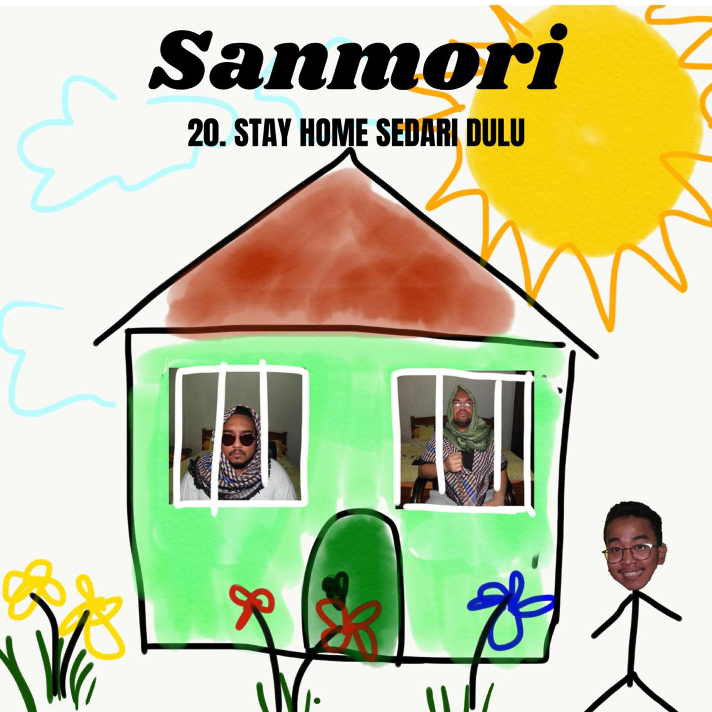 20. STAY HOME SEDARI DULU