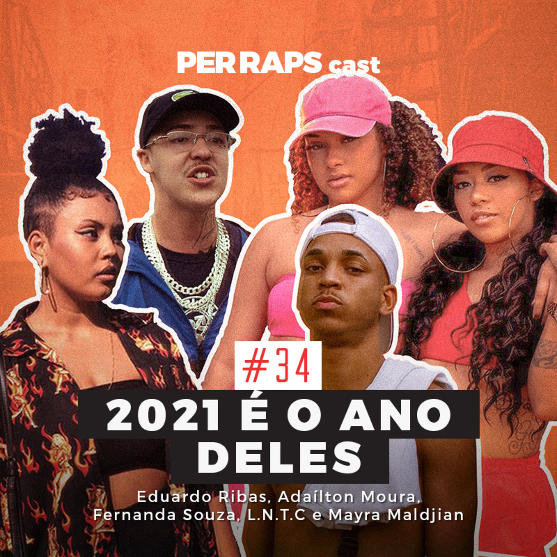 Apostas do rap, trap e funk 2021