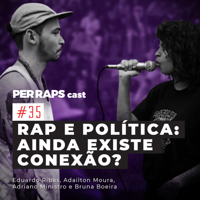 Rap e política: ainda existe conexão?