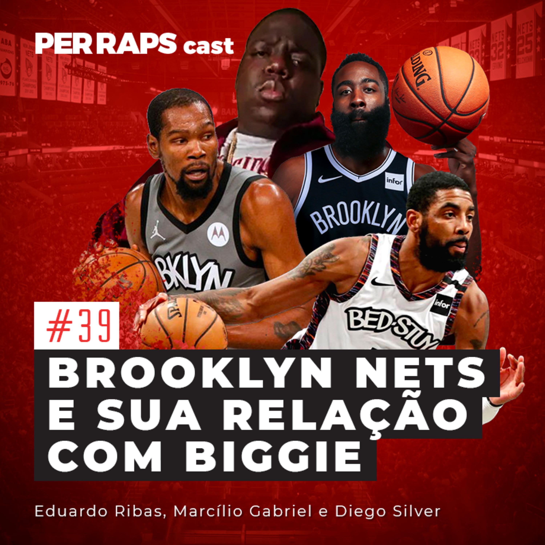 Brooklyn Nets e sua relação com Biggie