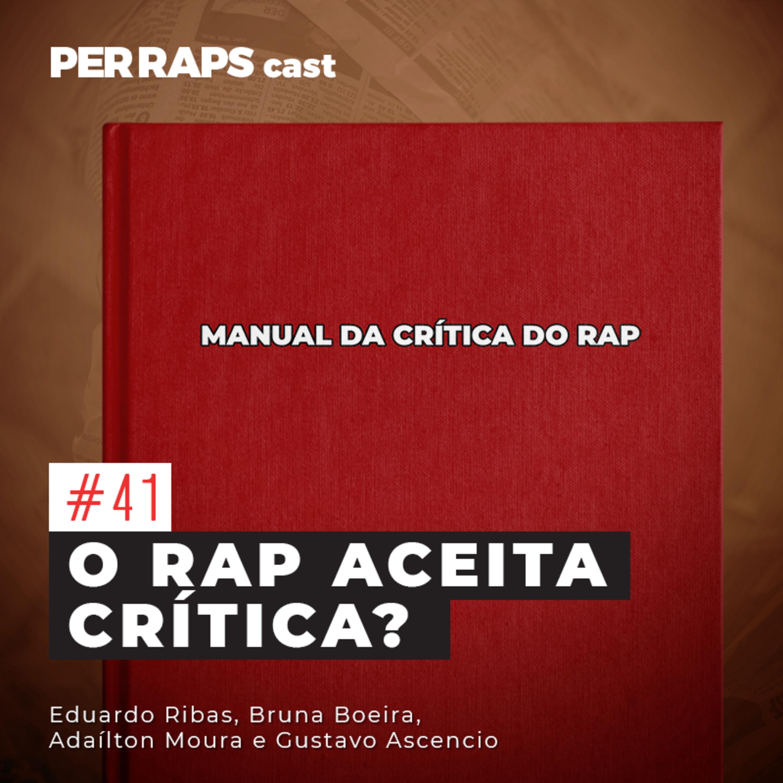 O Rap aceita crítica?