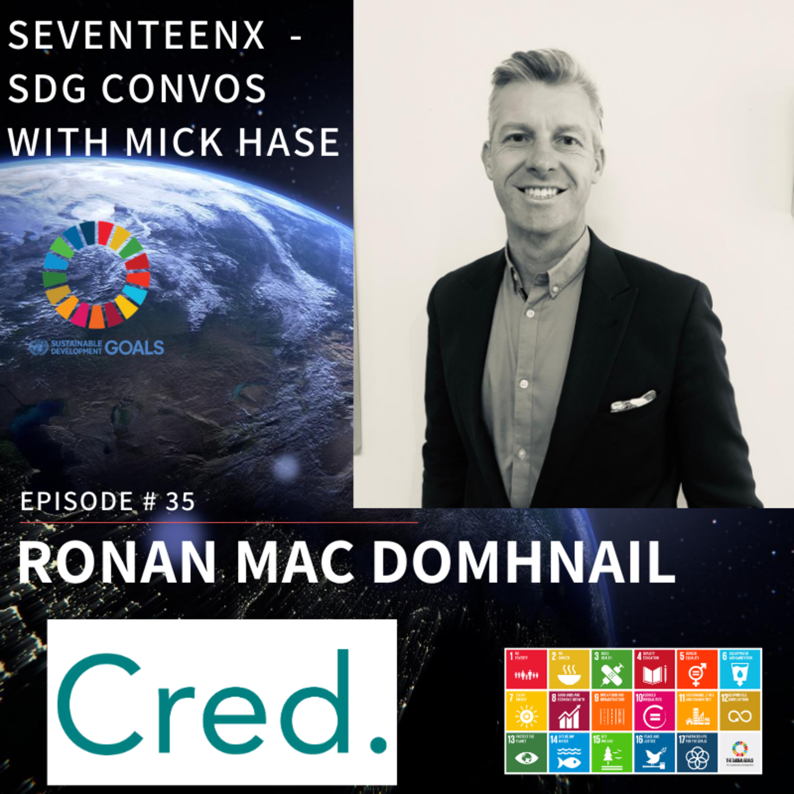 Ronan Mac Domhnaill on how using life experience, personal ambition and a global community to bring about change.