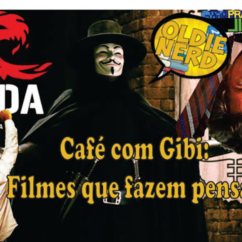 Café com Gibi 7: Filmes que fazem pensar