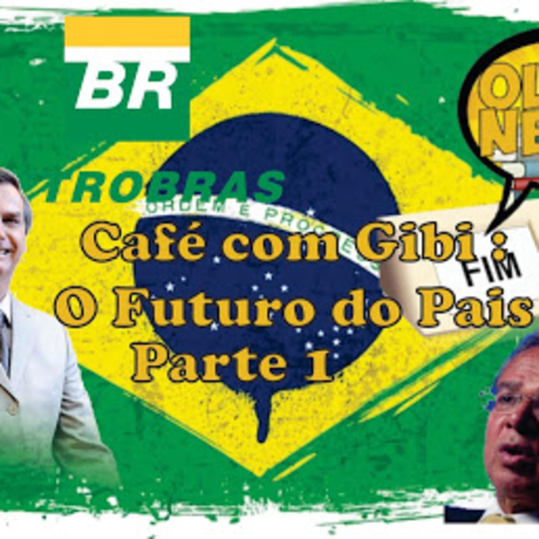 Café com Gibi 8: O Futuro do Pais Parte 1