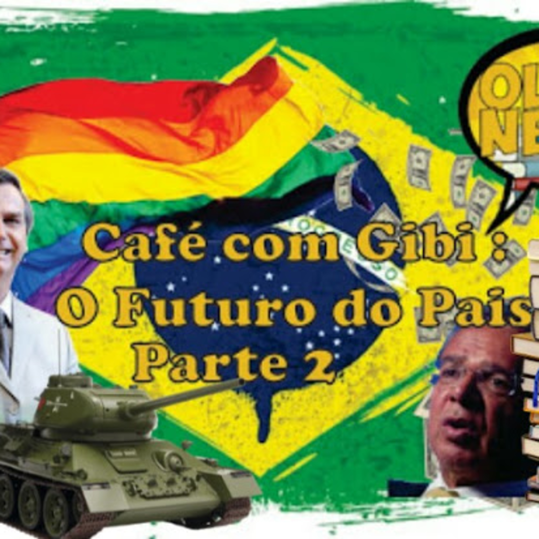 Café com Gibi 9: O Futuro do Pais Parte 2