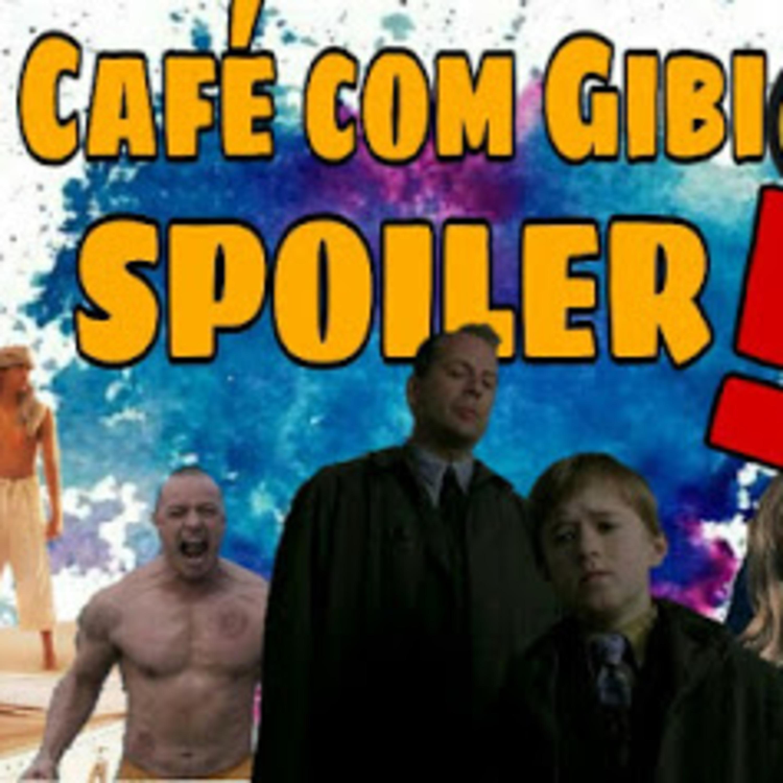 Café com Gibi 16: SPOILER