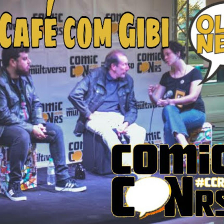 Café com Gibi 25: ComicCon RS 2019