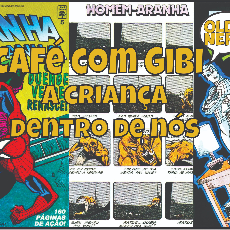 Café com Gibi 26 : A Criança dentro de nós Homem-Aranha Anual 5