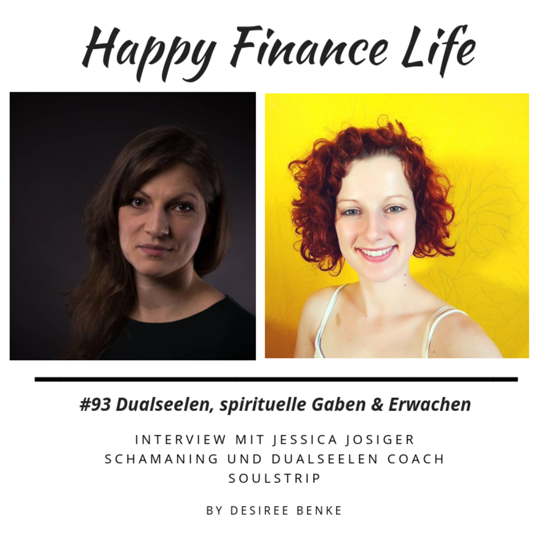 #93 Deine Seele will sich verwirklichen - Interview mit Schamanin & Dualseelencoach Jessica Josiger