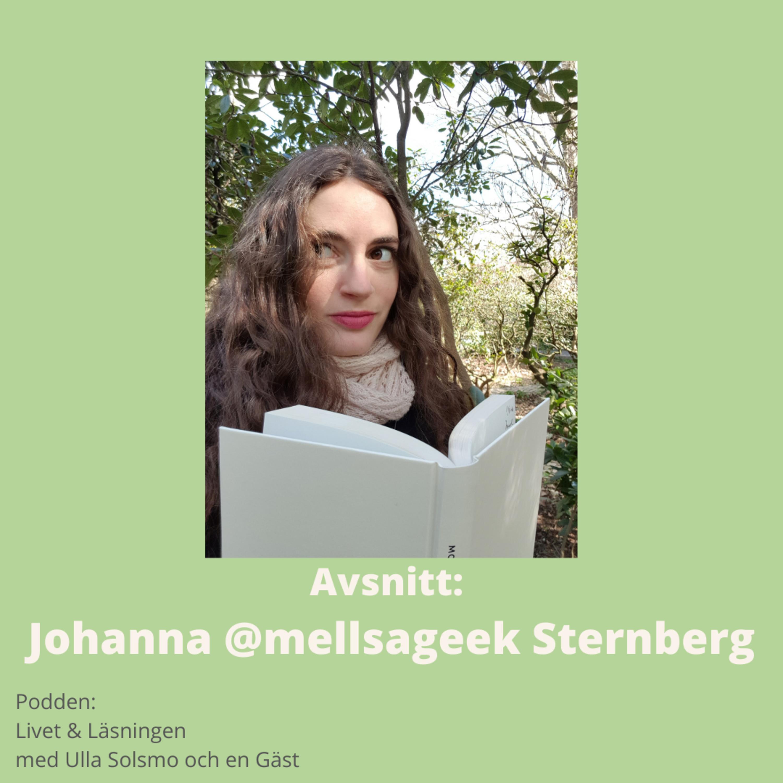 Avsnitt: Johanna @mellsageek Sternberg