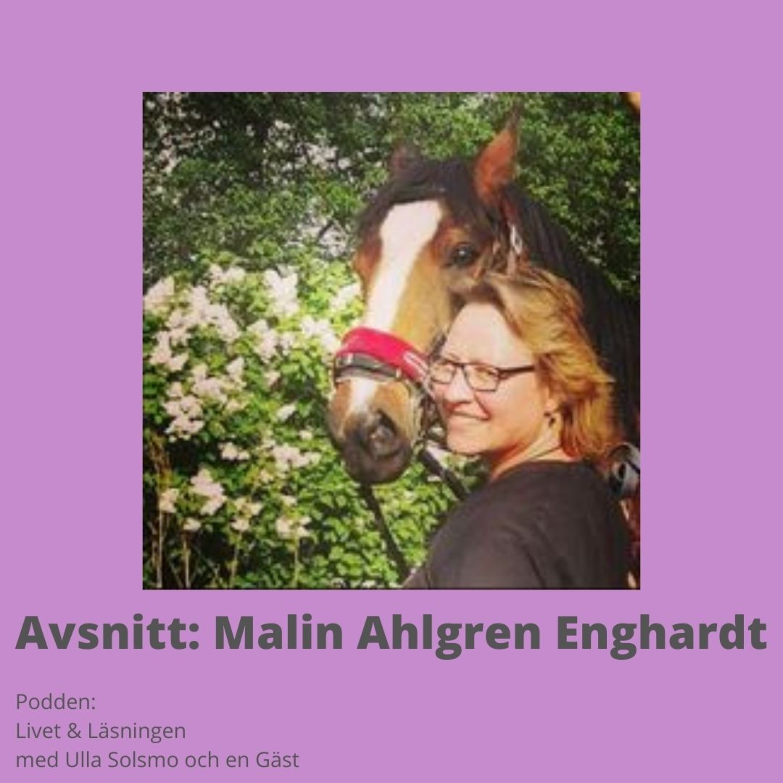 Avsnitt: Malin Ahlgren Enghardt