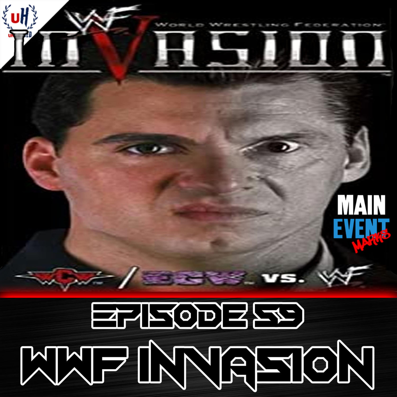 Episode 59: WWF InVasion 2001