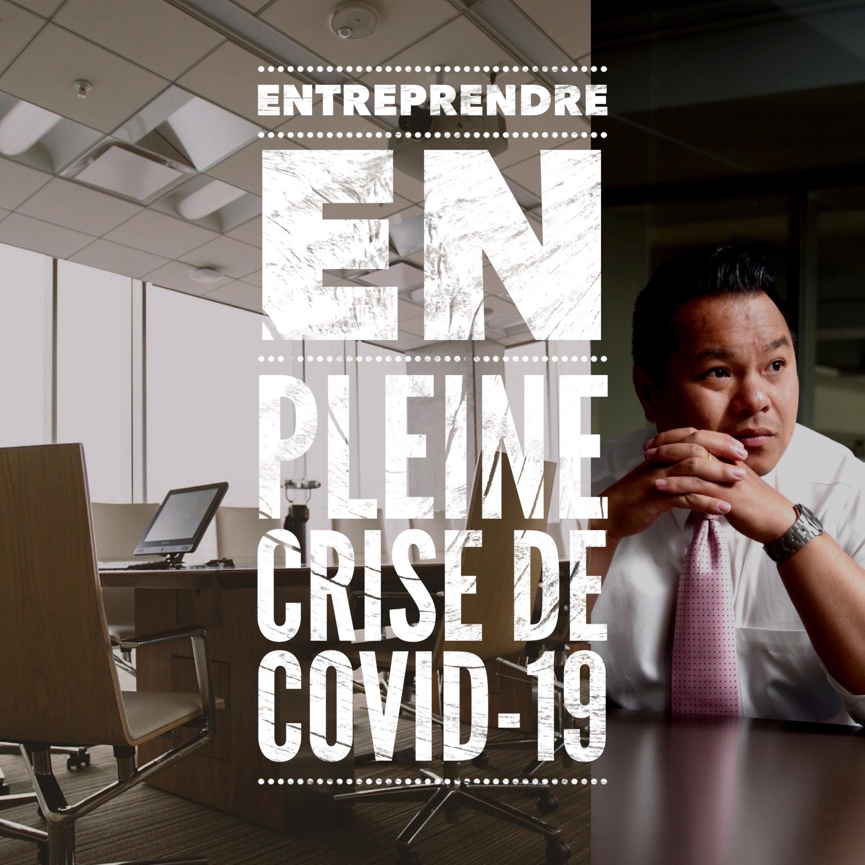 (Francais) Entreprendre en pleine crise de COVID-19 avec Dr. Bak