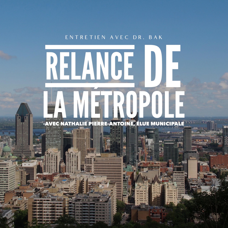 (FRANCAIS) Relance de la Métropole, entrevue avec Nathalie Pierre-Antoine, élue municipale