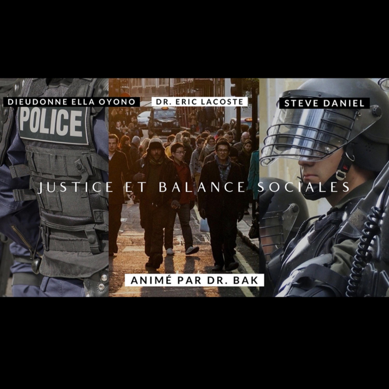 (FRANCAIS) La prospérité ne peut venir qu'avec la paix - Justice & Balance sociales - Dieudonné Elle Oyono - Dr. Eric Lacoste - Steve Daniel - Dr. Bak