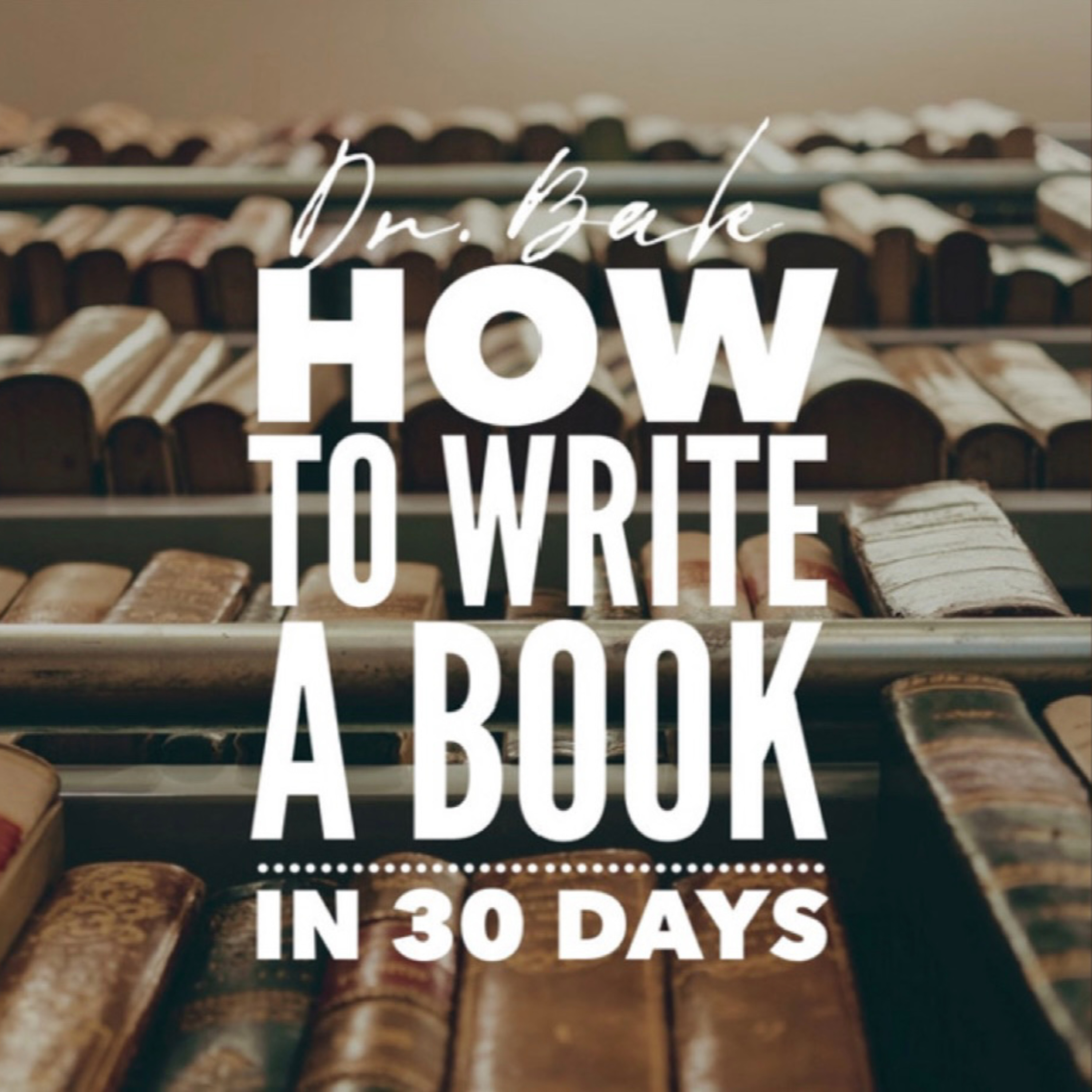 OPEN TABLE: How to write a book in 30 days part 2