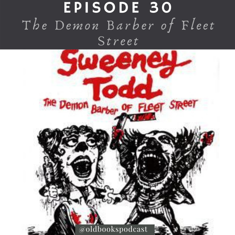 Ep 29 - Sweeney Todd: The Demon Barber of Fleet Street pt 2
