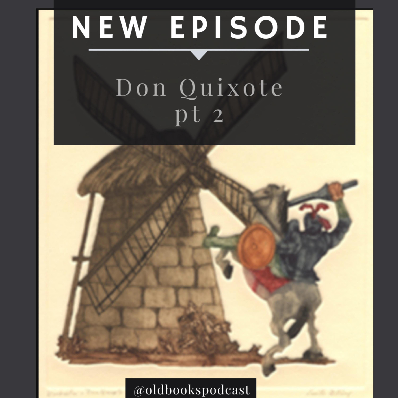 Ep 33 - Don Quixote pt 2