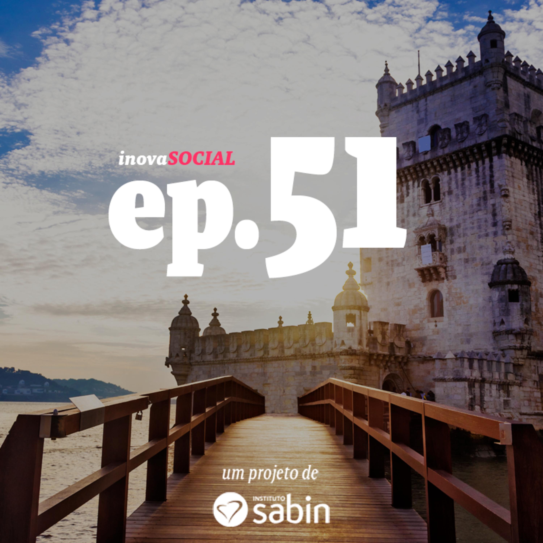 Podcast #51: Impacto social e inovação social em Portugal