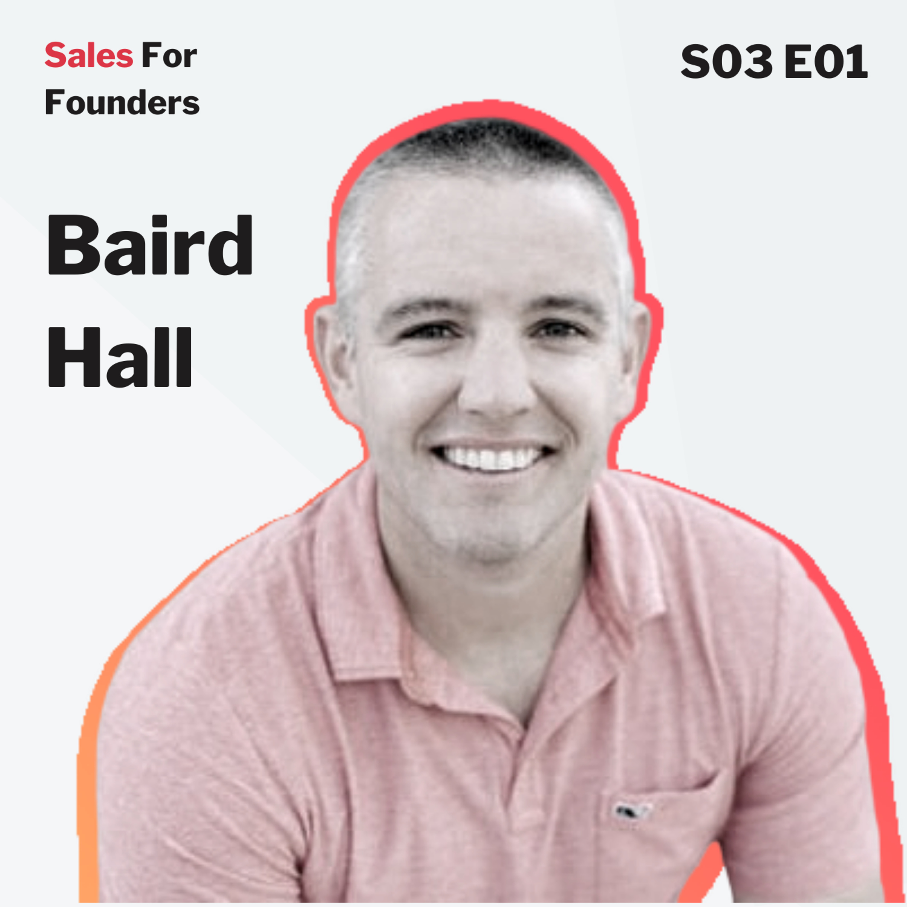 How to switch from outbound sales to inbound marketing - with Baird Hall, founder of Wavve and Zubtitle