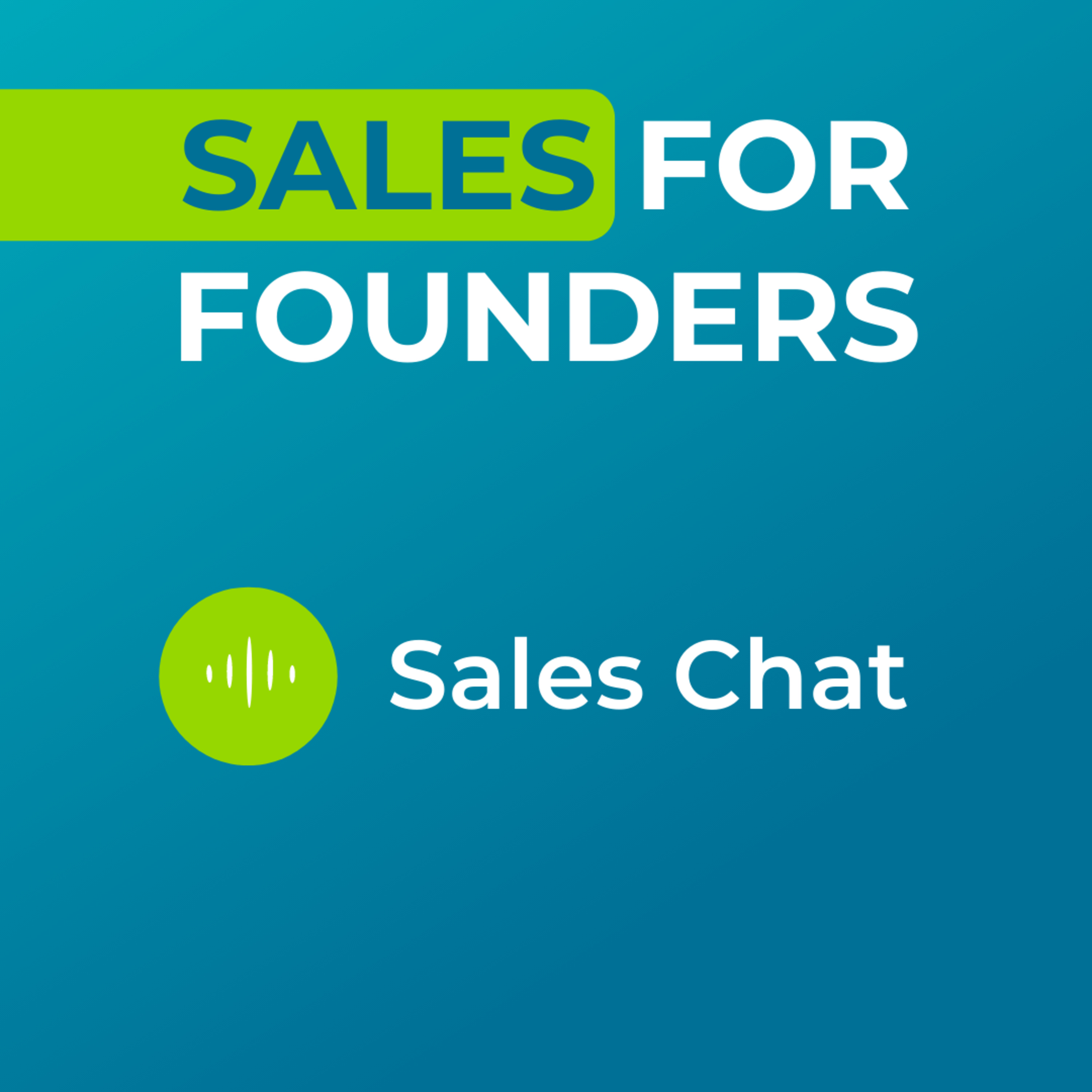 Sales Chat #4 - Optimizing that first sales call