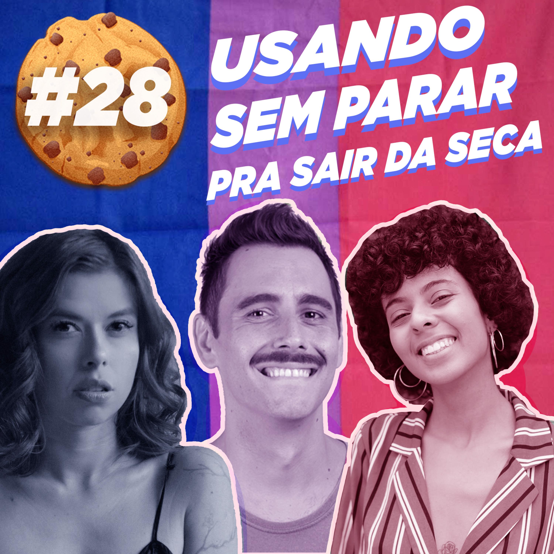 #28 Usando Sem Parar para sair da seca feat. Bruna Pimenta