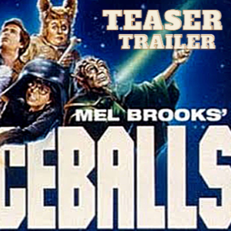 Spaceballs Teaser Trailer