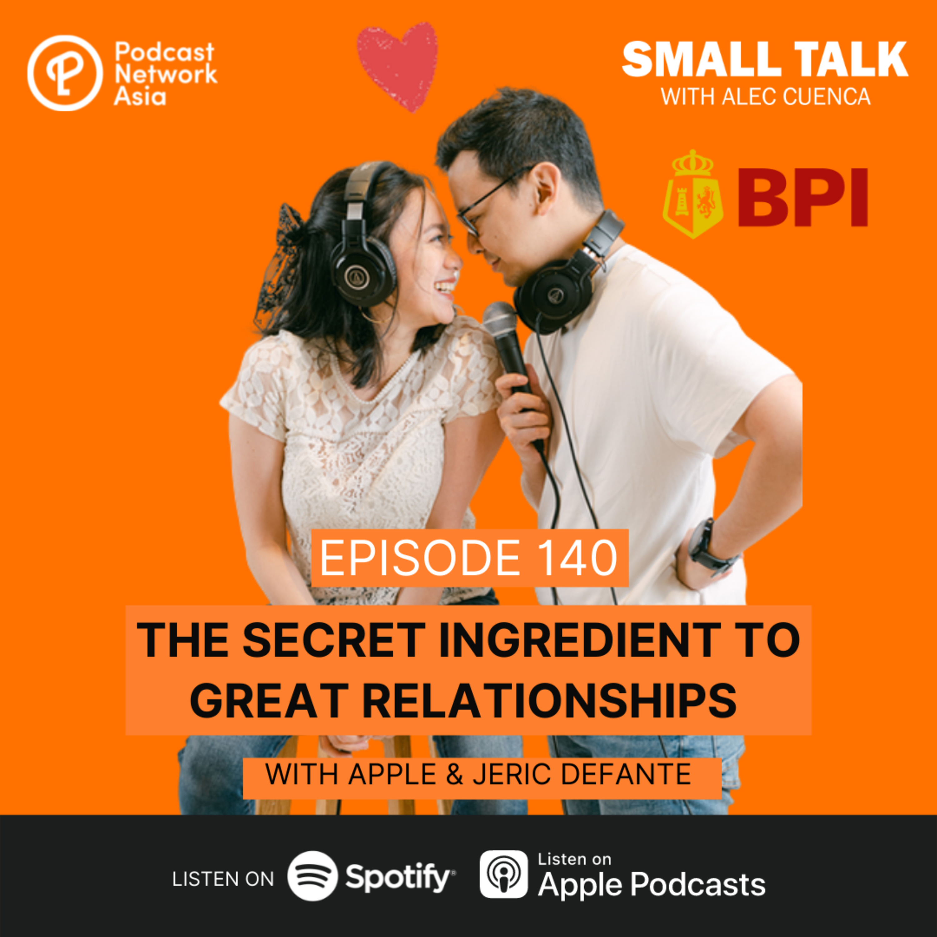 The Secret Ingredient To Great Relationships With Apple & Jeric Defante