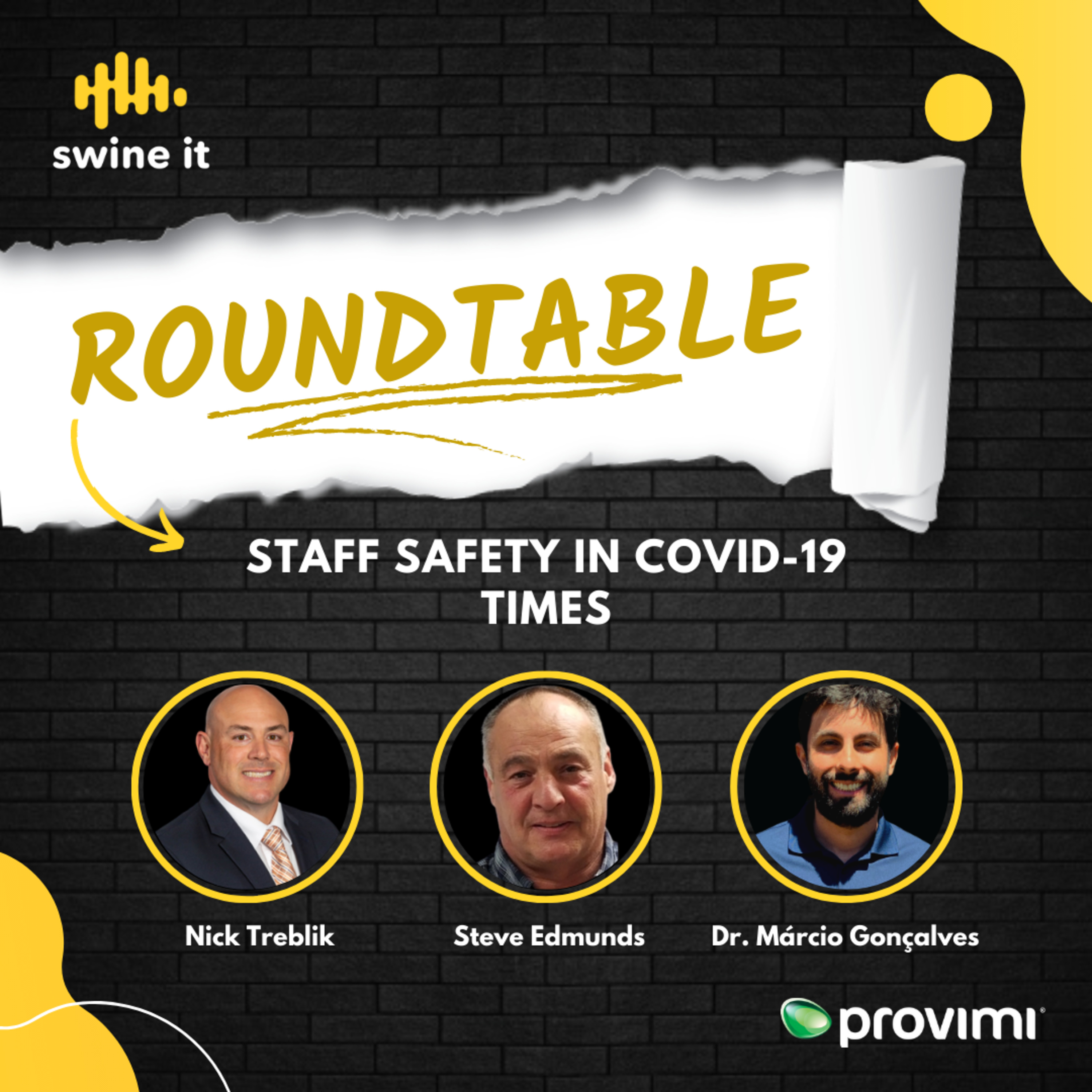 Roundtable: Staff safety in COVID-19 times - Nick Treblik and Steve Edmunds