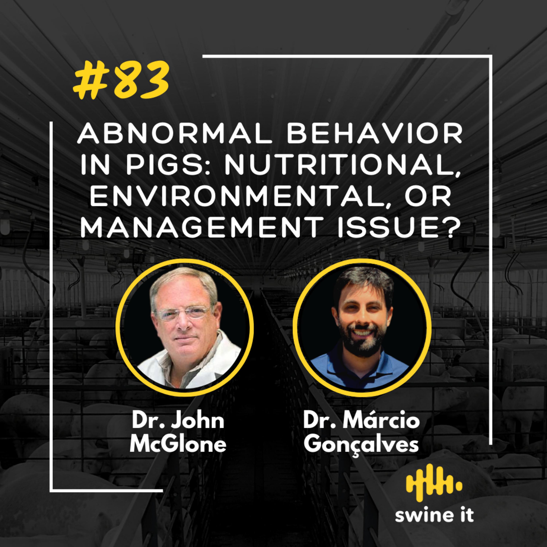Abnormal behavior in pigs: nutritional, environmental, or management issue? - Dr. John McGlone