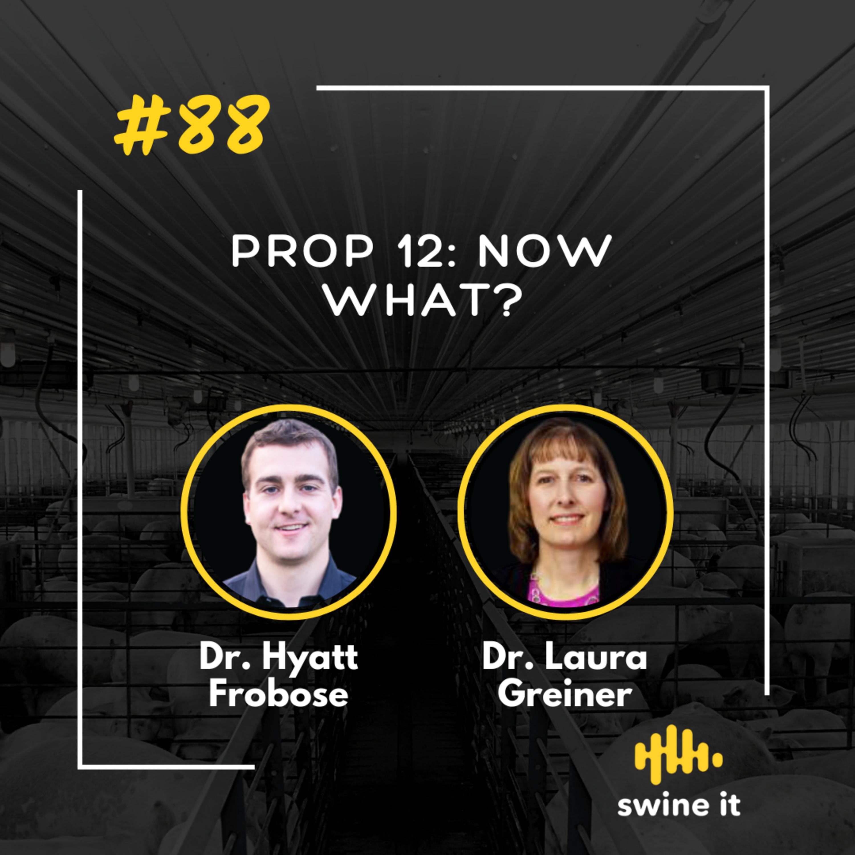 Prop 12: now what? - Dr. Hyatt Frobose