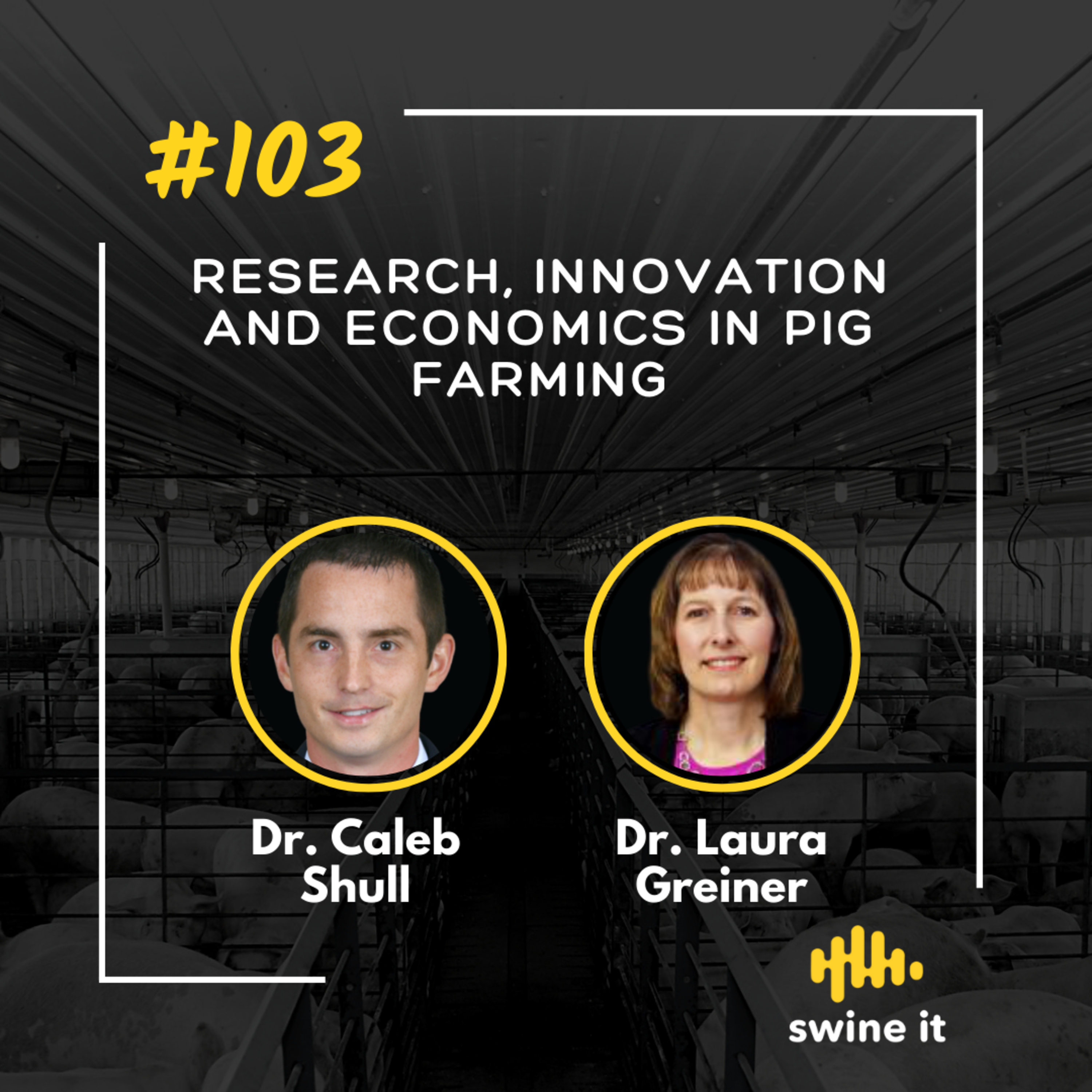 Research, innovation and economics in pig farming - Caleb Shull