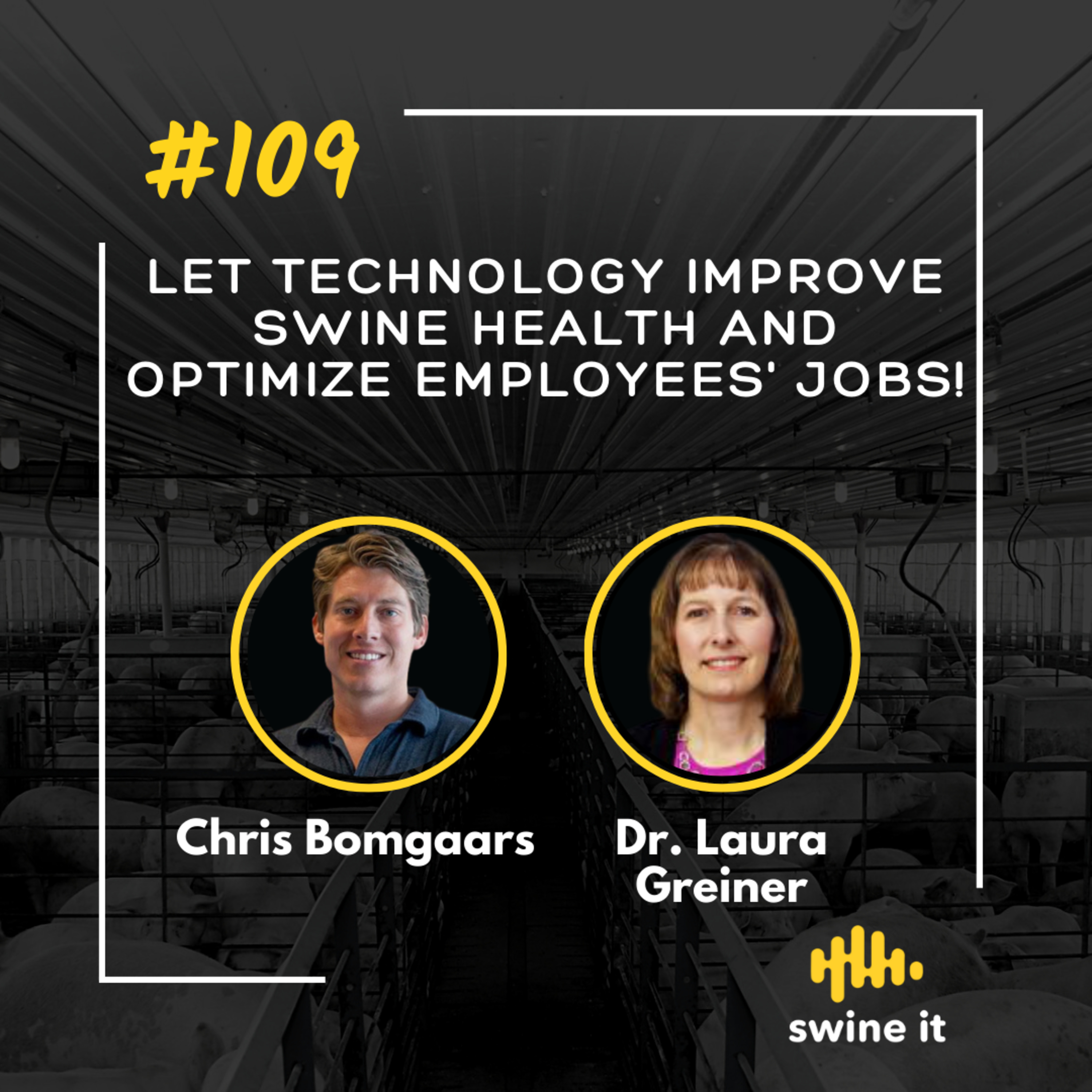 Let technology improve swine health and optimize employees' job! - Chris Bomgaars