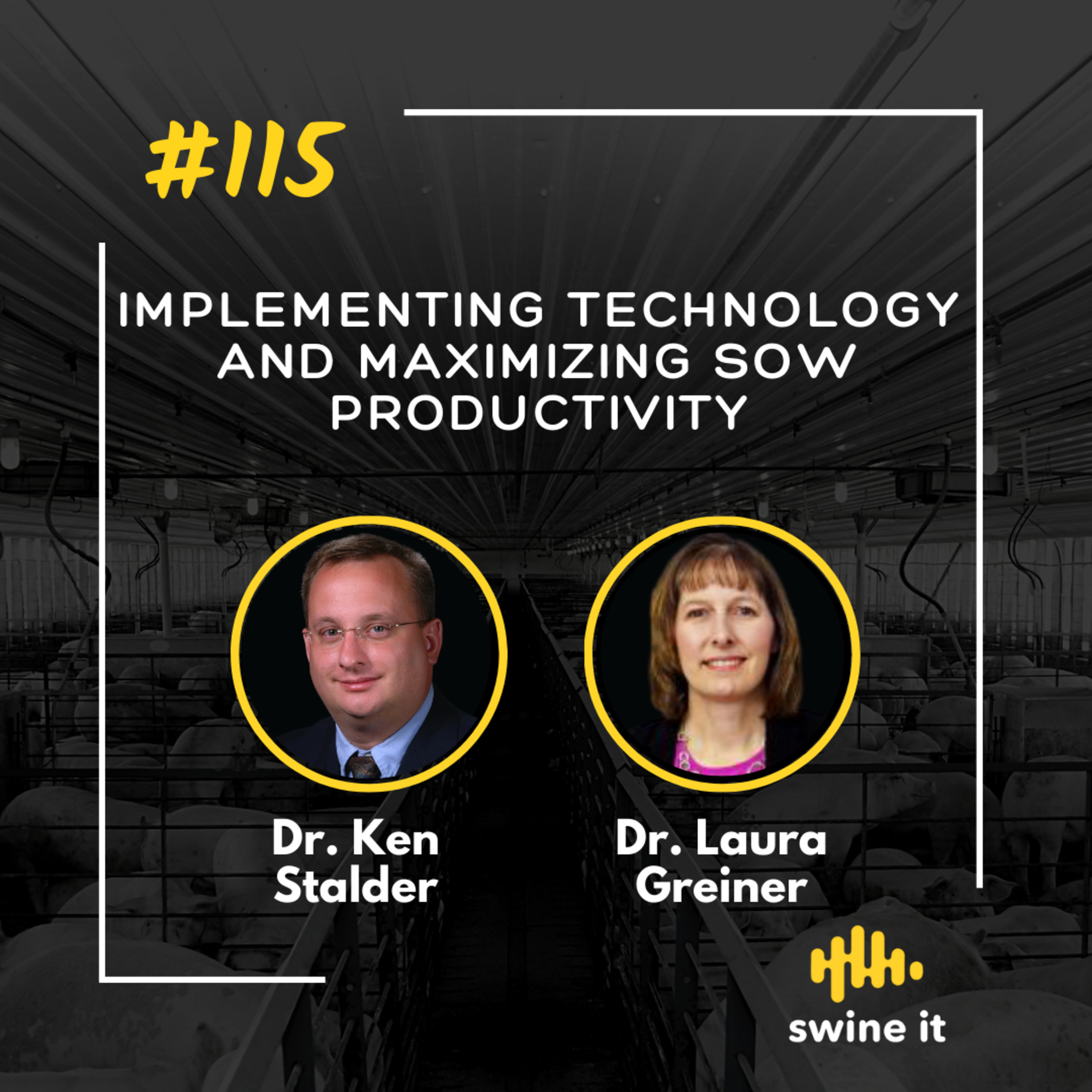 Implementing technology and maximizing sow productivity - Dr. Ken Stalder