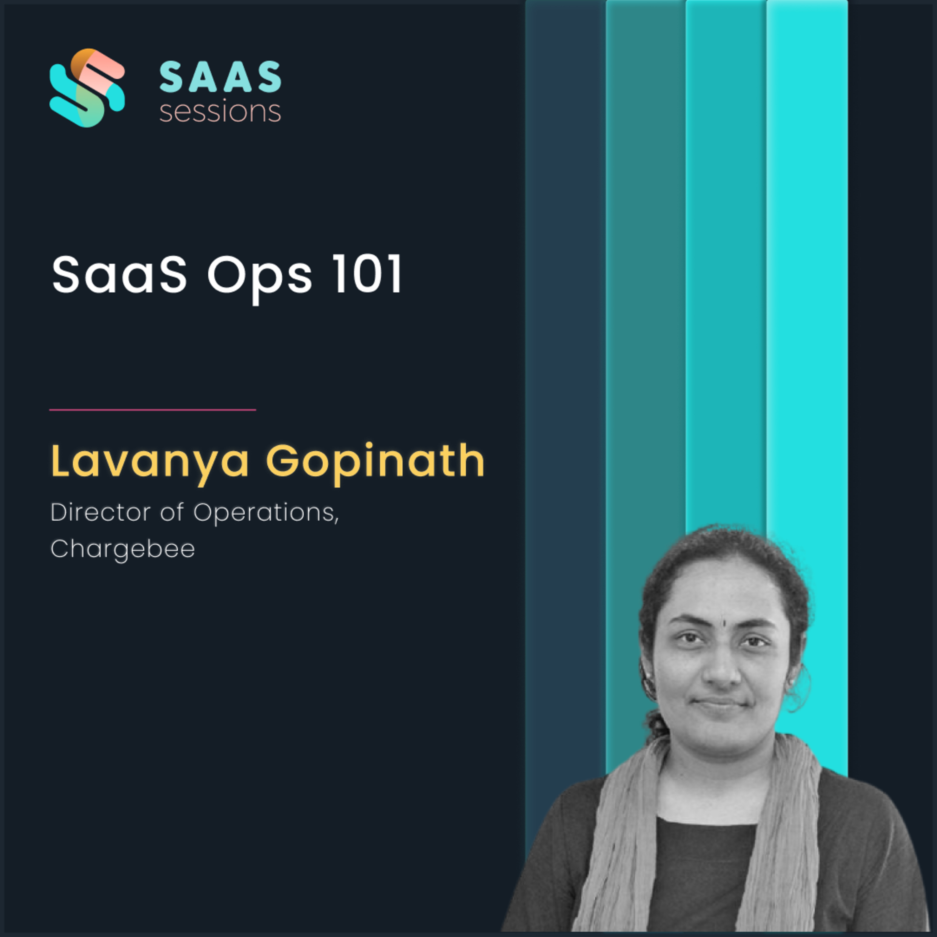 SaaS Ops 101 ft. Lavanya Gopinath, Director of Operations at Chargebee