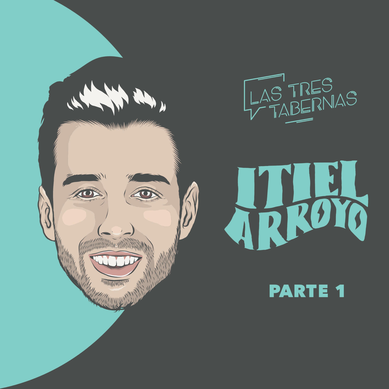 Las Tres Tabernas · ITIEL ARROYO · 1ª Parte