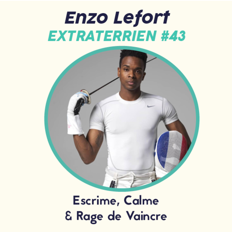 #43 Enzo Lefort - Escrime, Guadeloupe & Rage de vaincre