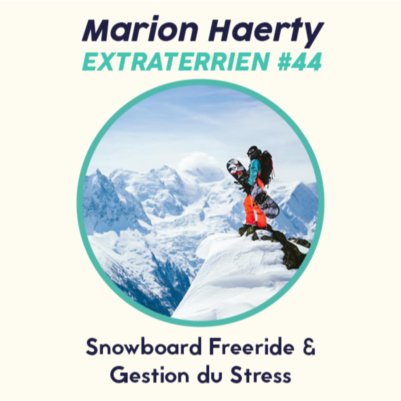 #44 Marion Haerty - Snowboard Freeride, Gestion du Stress & Parapente